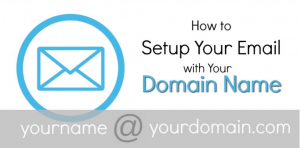 How to Setup Your Domain Name Email