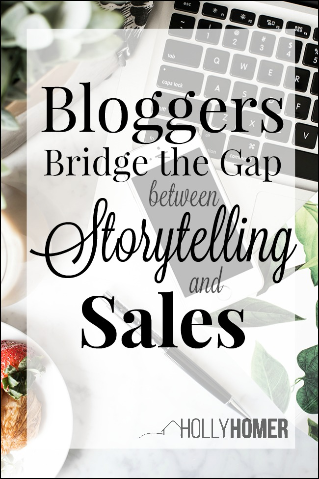 How do Blogger Bridge the Gap Between Storytelling and Sales