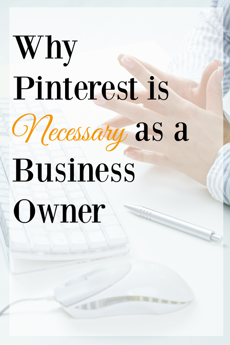 Is Pinterest really Necessary for Business Owners?