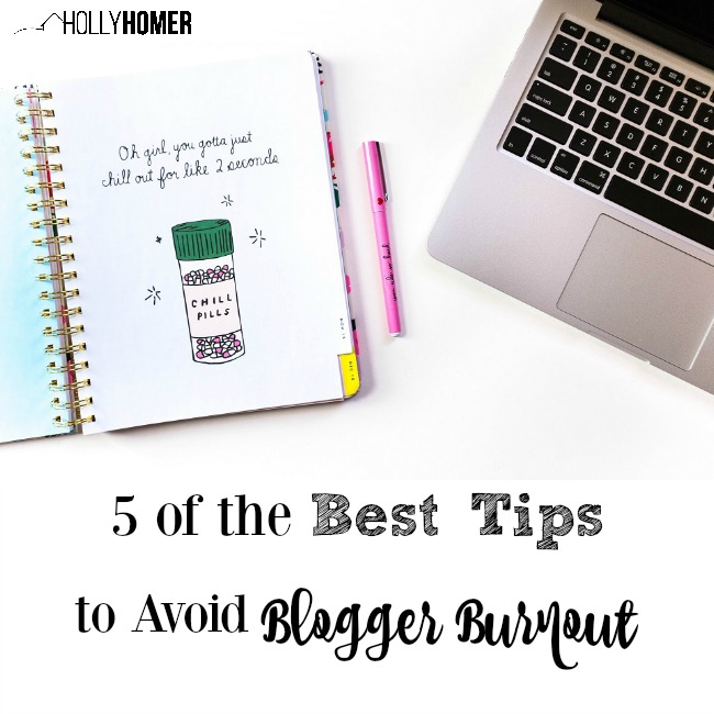 5 of the Best Tips to Avoid Blogger Burnout