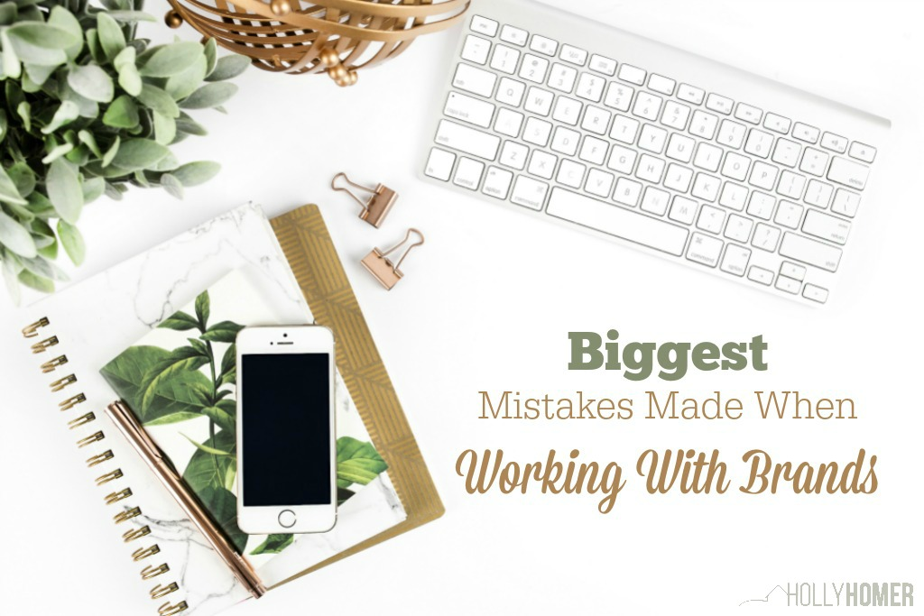 Biggest Mistakes Bloggers Make when working with brands