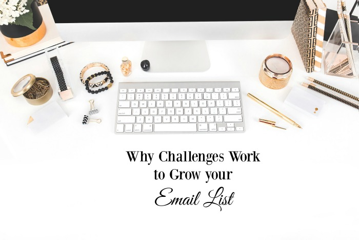 Why Challenges Work to Grow your Email List FB