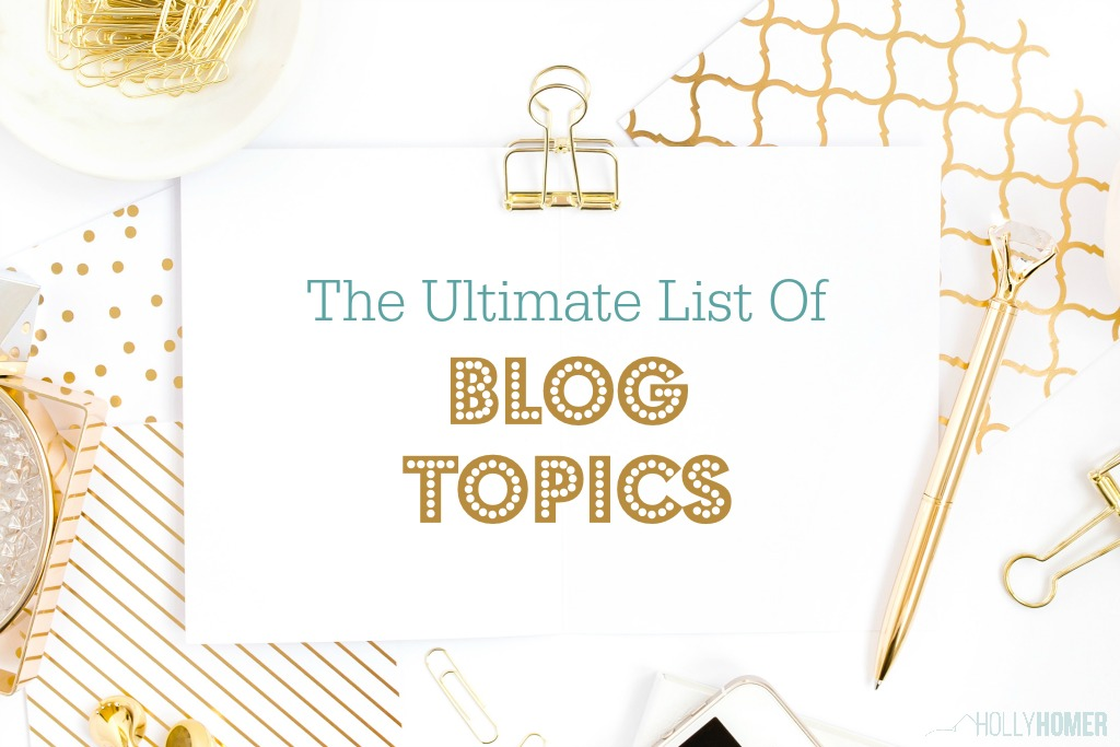 Ultimate List of Blog Topics