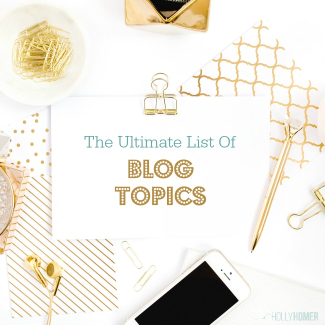 An Ultimate list of Topics for Bloggers