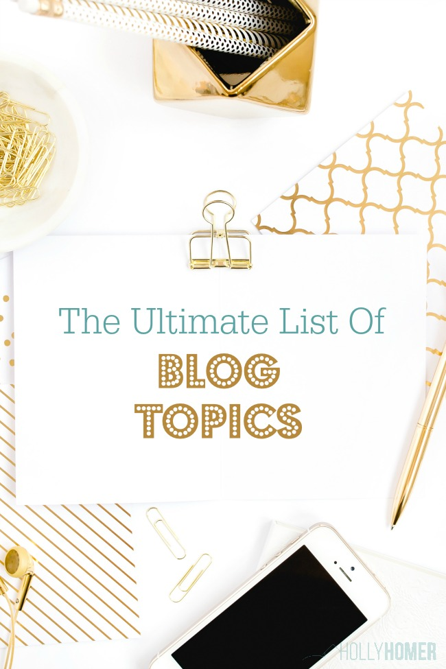 Welcome to the Ultimate List of Blog Topics