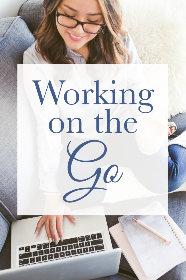 The best tips for working on the go!