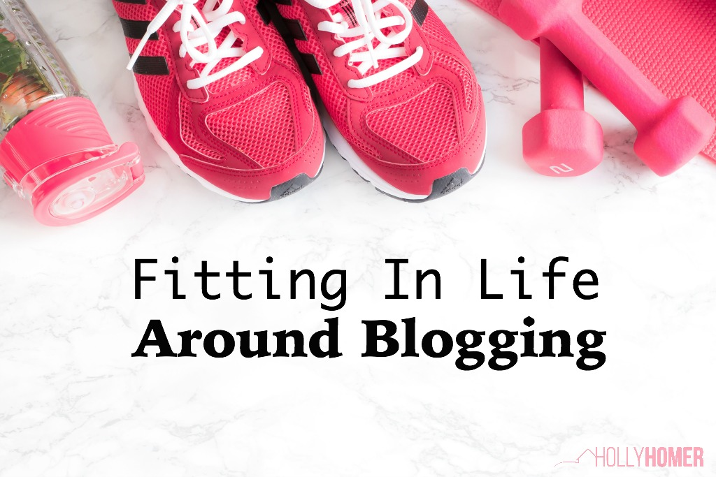 Fitting in life around blogging