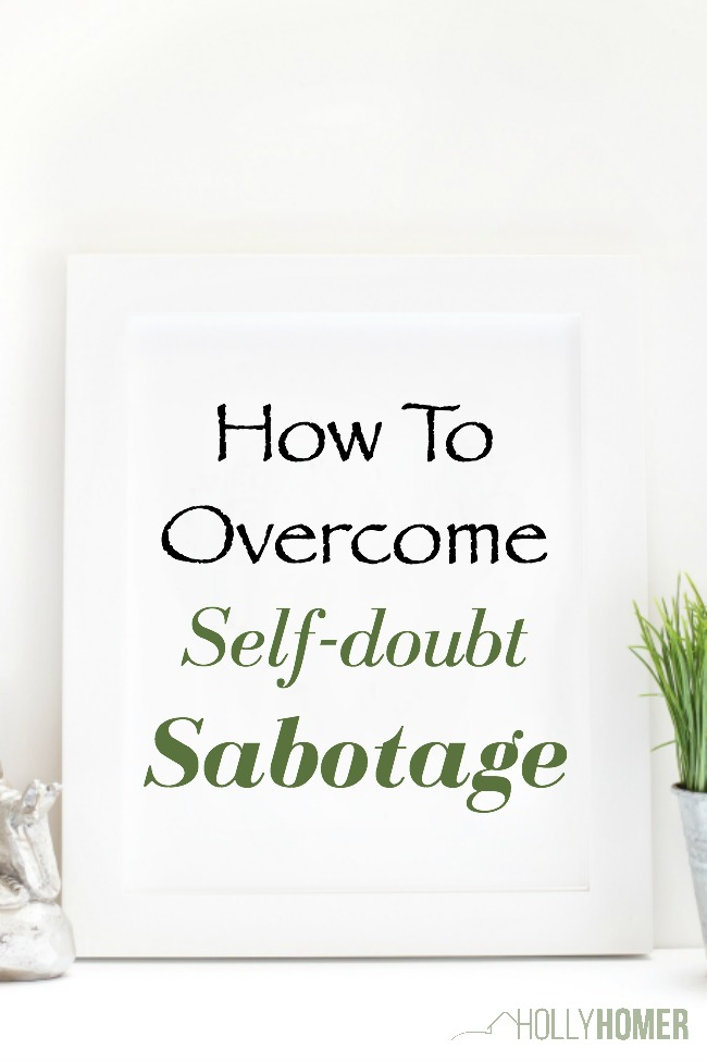 How to overcome self-doubt sabotage
