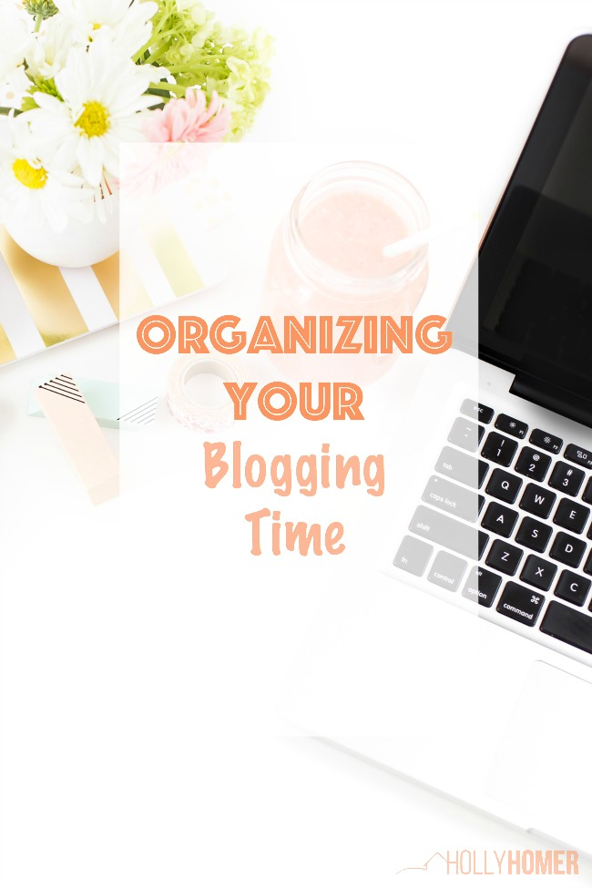 Organizing your blogging time