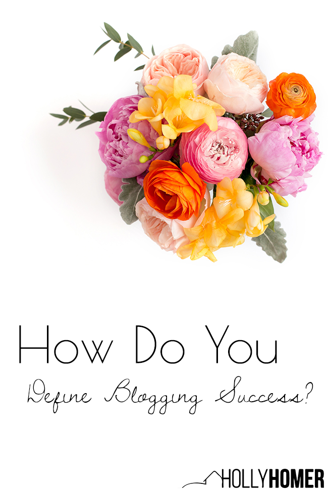 How do you define blogging success