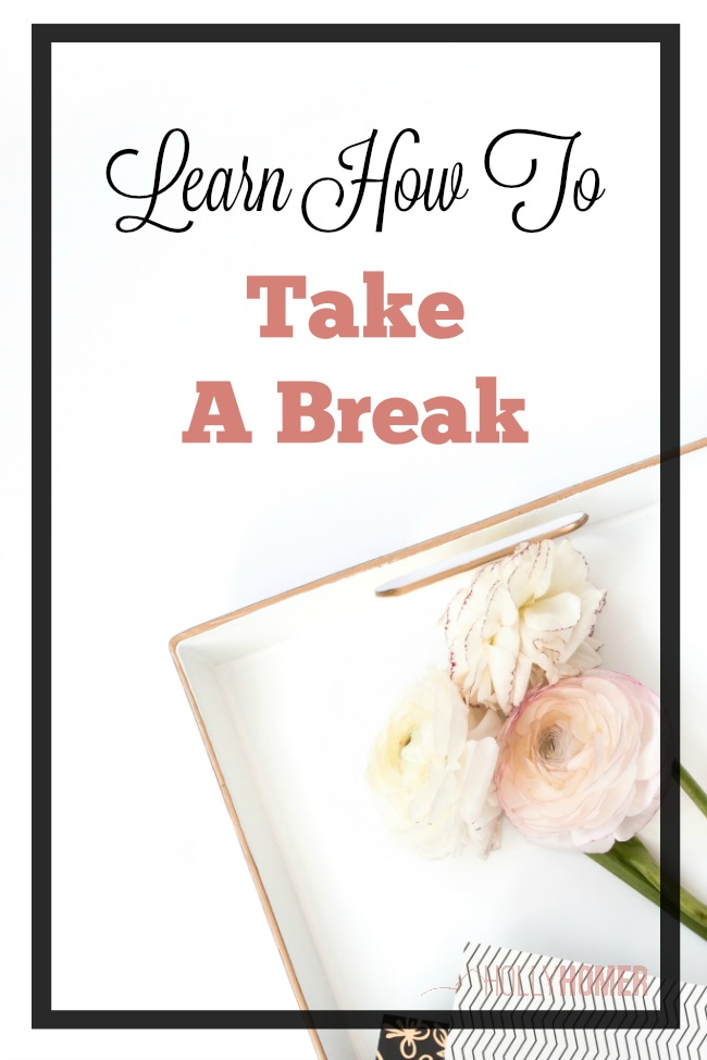 Learn to take a Break