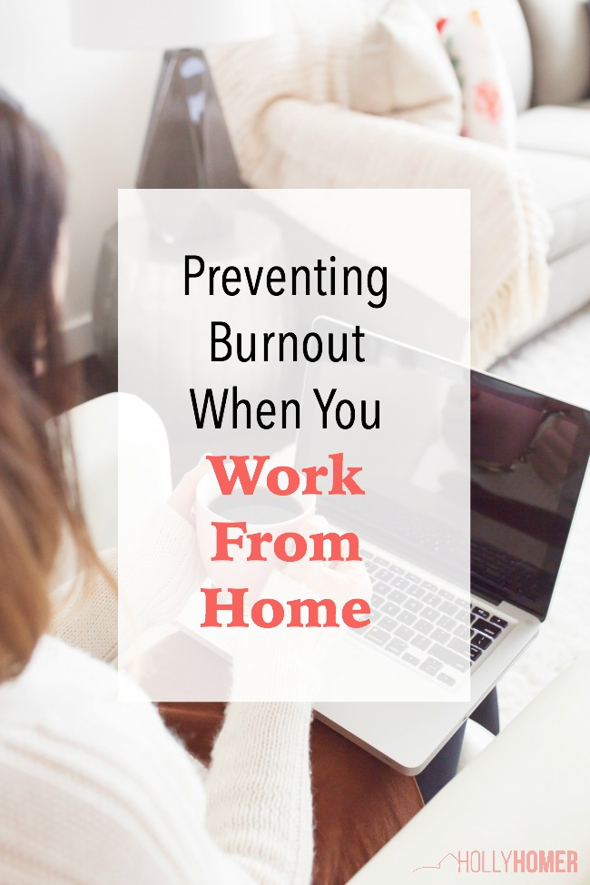 Preventing burnout when you work from home