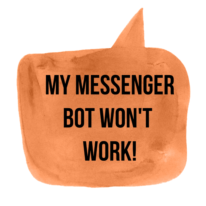 MESSENGER BOT NOT WORKING